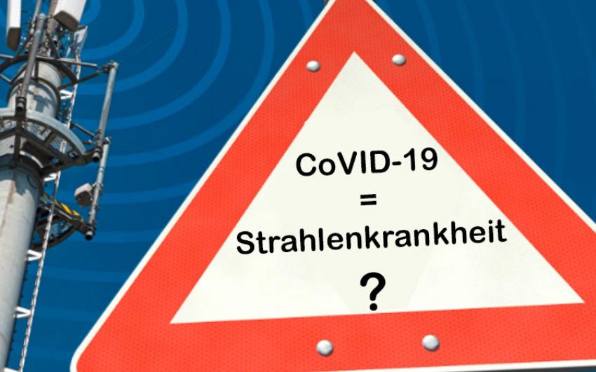 CoVID-19 = Strahlenkrankheit ?